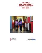 GUÍA PARA LA ESCOLARIZACIÓN EN LA COMUNIDAD VALENCIANA CURSO 2016 / 2017