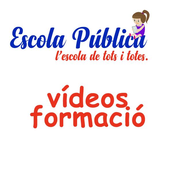 VÍDEOS JORNADES DEL FORMACIÓ